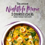Promotion: Nightlife Menu – 2 courses at £14.95 – at Las Iguanas